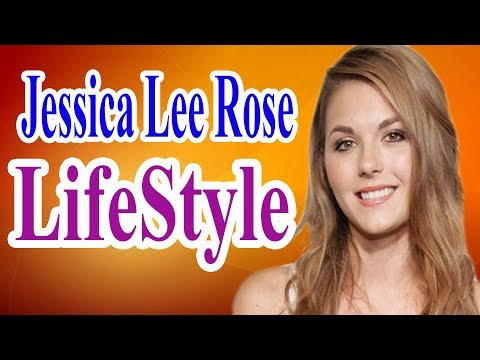 Jessica Lee Rose  Lifestyle,Boyfriend,Husband,Net worth,House,Car,Height,Weight,age,Biography - 2018