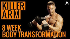 KILLER ARM WORKOUT   8 Week Body Transformation