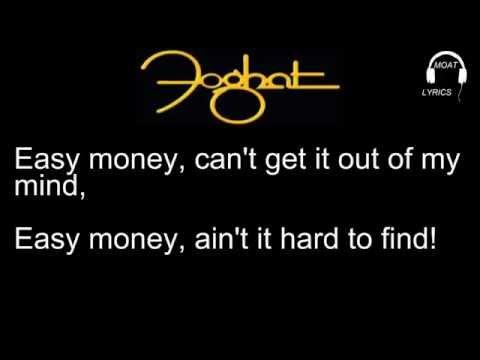 Foghat - Easy Money ( Lyrics )