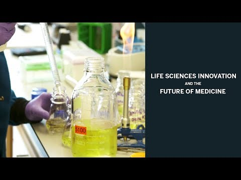 Life Sciences Innovation and the Future of Medicine