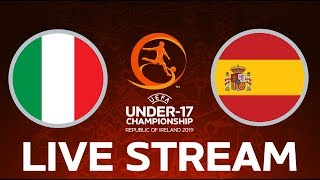 Italy vs. Spain: Under-17 EURO LIVE!