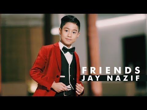 Jay Nazif - Friends (Official Music Video with lyric)