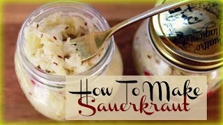 Making Sauerkraut At Home In Small Batches (EASY) + Health Benefits