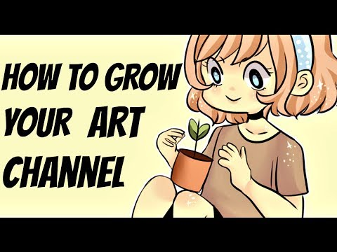 How to Grow your Art Channel