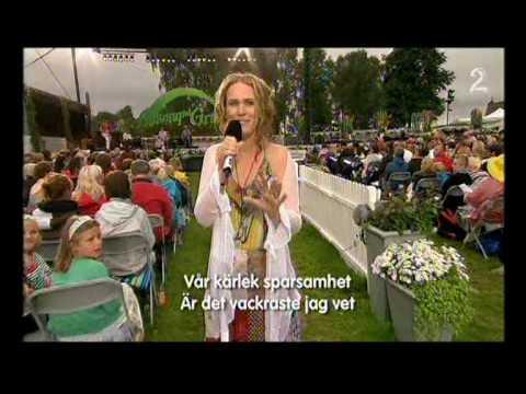 Det vackraste - Cecilia Vennersten Allsang på Grensen 23.juli - 2009 TV2