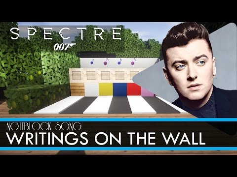 Sam Smith - WRITINGS ON THE WALL - Minecraft Note Block Song