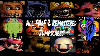 All Five Nights At Freddy's 2 Remastered Jumpscares + Minigames (For Android)