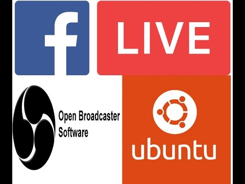 How to facebook live steam on ubuntu | Install Open Broadcaster Software Linux | Learning Center