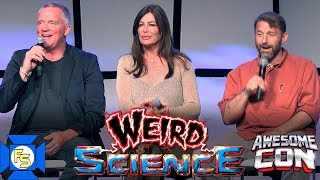 WEIRD SCIENCE Reunion Panel - Awesome Con 2019