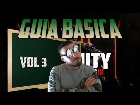 GUIA BASICA PRINCIPIANTES / CALL OF DUTY BLACK OPS 3 / VOL 3/ COMO MOVERSE, JUGAR MEJOR Y MATAR MAS