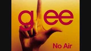 Glee - No Air With Lyrics.wmv