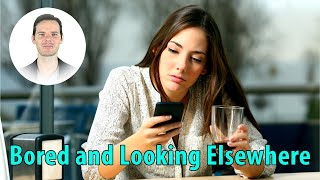 She's Not Messaging Like Before | Has She Lost Interest or Met Someone Else?