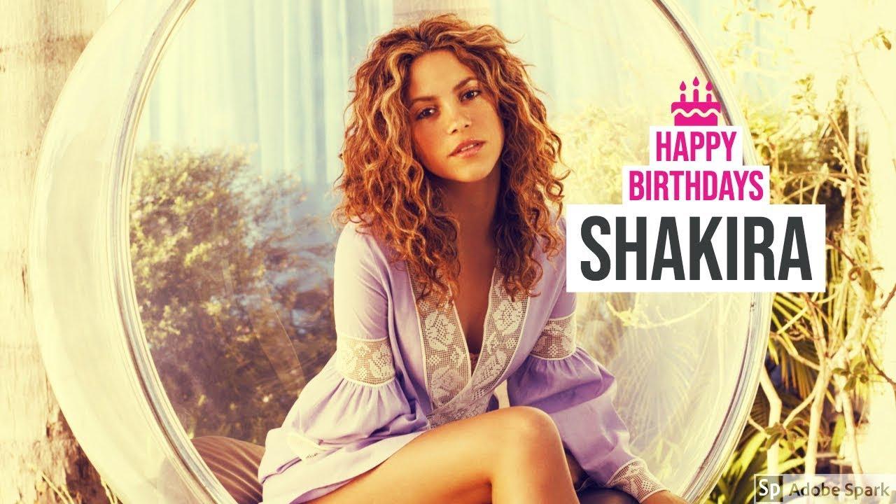 Happy Birthday, Shakira! Celebrate With Her Best Music Videos ...