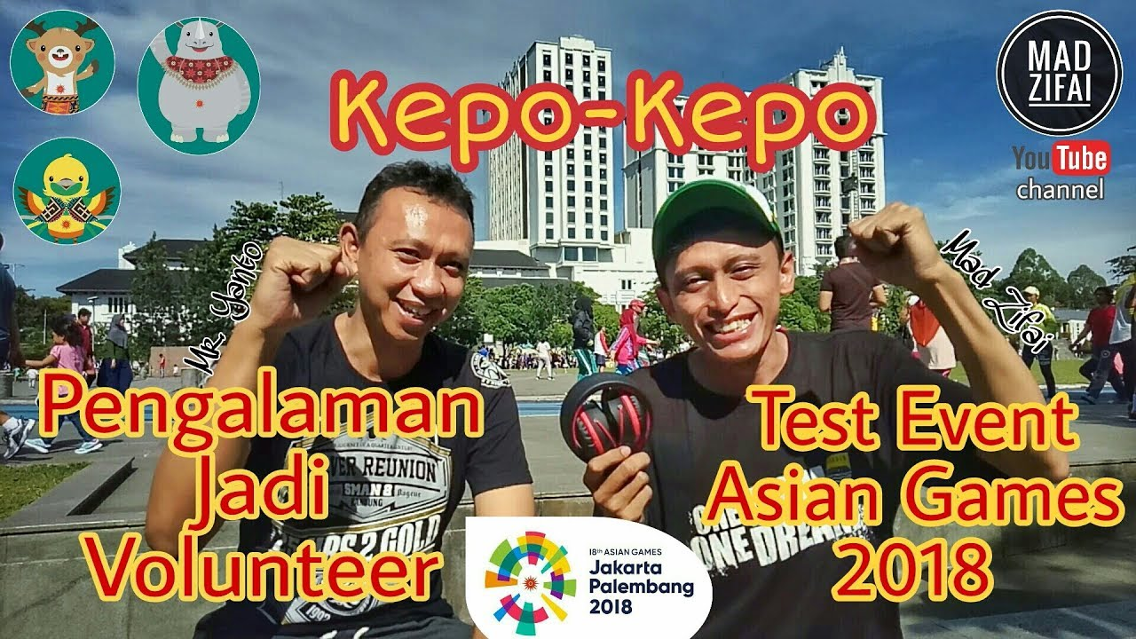 maxresdefault - Asian Games Volunteer Pengalaman
