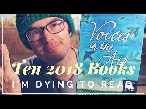 Ten 2018 Children's Books I'm Dying to Read