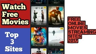 Best Sites To Watch And Download Free Online Movies 2017    Top 3 sites   