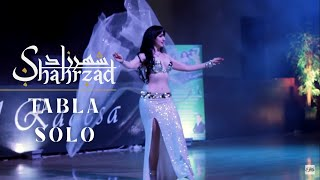 Shahrzad Belly Dance Solo Tabla 2016