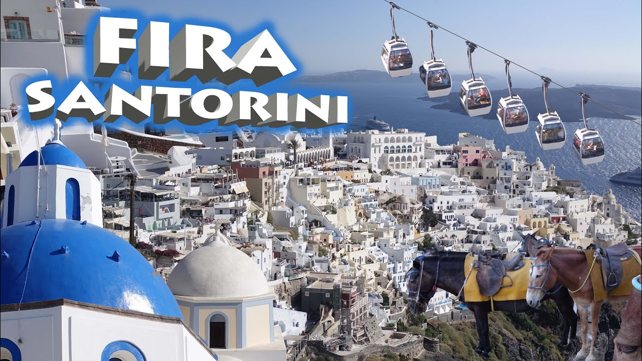 Fira - Santorini , Greece 4K - YouTube