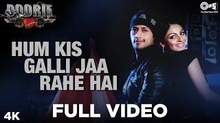 Hum Kis Galli Jaa Rahe Hai - Doorie | Feat. Atif Aslam, Neeru Bajwa | Sachin Gupta | Atif Hits