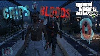 GTA 5 Crips & Bloods Part 8 [HD]
