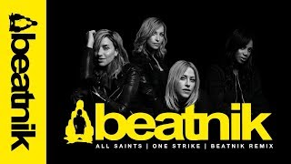 All Saints - One Strike (Beatnik Remix) - Official Video