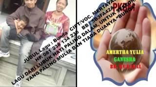 JUDUL LAGU BUNDA CIPT VOC MERTAYASA @ PKBM AMERTHA YULIA GANESHA