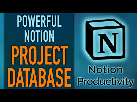 Notion Project Database + Project Workspace Template Design For Powerful Project Management