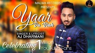 Yaar Da Viah AJ Dharmani | The Boss | New Punjabi Songs 2019 Latest Punjabi Song 2019
