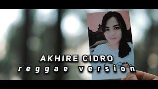 Gambar cover syahdu!!! AKHIRE CIDRO reggae (Ska) cover by vinisokicover
