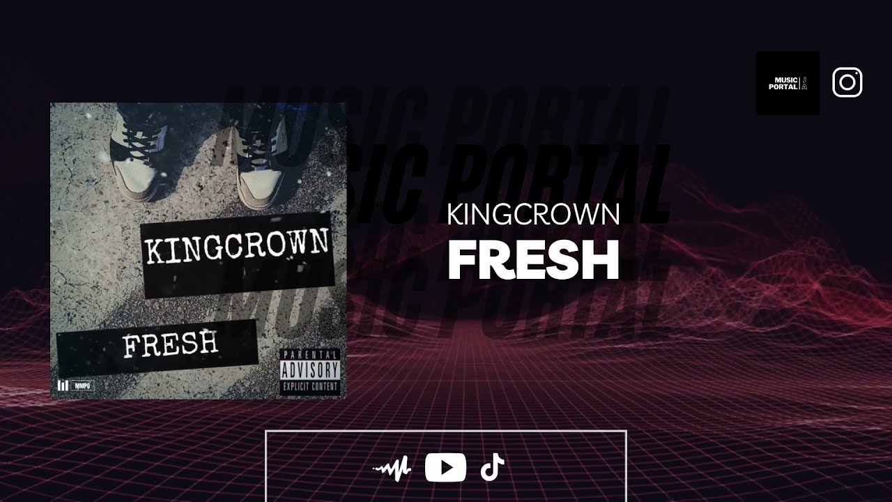 DOWNLOAD Kingcrown – Fresh (Official Audio) Mp3 song