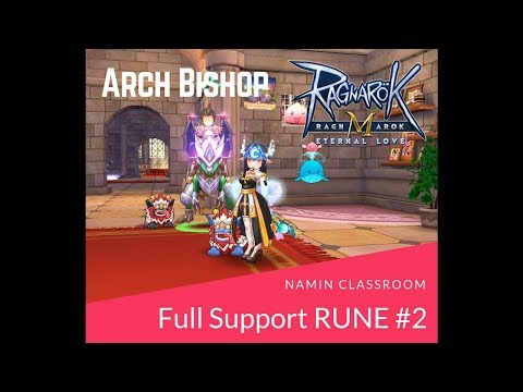 พรีสฟูลซัพ Arch Bishop Full Support HarleyQZ Lesson 2 : Rune#2 [Ragnarok M: Eternal Love]