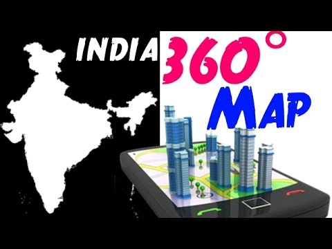 INDIA'S 360° VR map | Indians feel free now