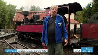 Rillé en Indre et Loire : une quinzaine de locomotives et 2 passionnés pour s'en occuper