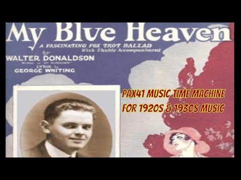 1920s Music Of Jesse Crawford-- My Blue Heaven @Pax41