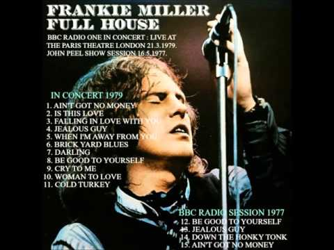 FRANKIE MILLER BBC RADIO ONE IN CONCERT 1979 AND BBC RADIO SESSION 1977