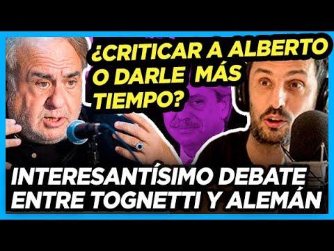 IMPERDIBLE CRUCE DE POSICIONES entre Jorge Alemán y Tognetti ¿Exigirle a Alberto o darle tiempo?