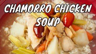 Kaddon mannok, kadon manok or Guam chicken soup