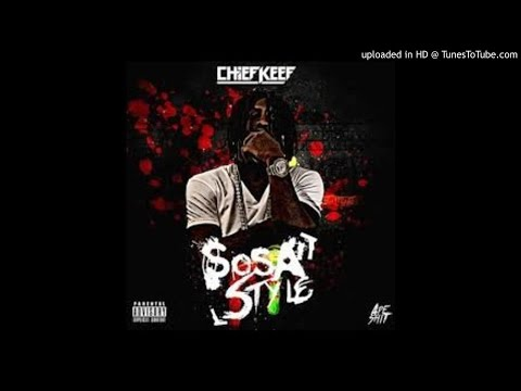 Chief Keef - Sosa Style (New Hip Hop Song 2014).mp3
