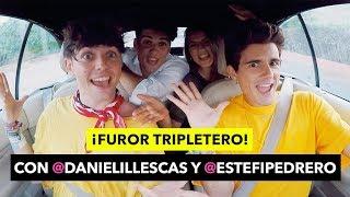 FUROR TRIPLETERO con DANIEL ILLESCAS y ESTEFI PEDRERO - The Tripletz