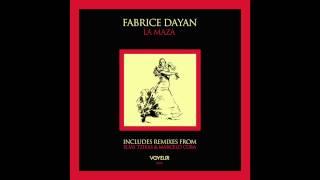 Fabrice Dayan - La Maza (Elias Tzikas Remix)