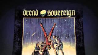 Dread Sovereign - Live Through Martyrs, - Transmissions From The Devil Star