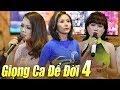Liveshow GIỌNG CA ĐỂ ĐỜI 4 - LK Nhạc Vàng Bolero Xưa Hay Nhất Nhiều Ca Sĩ