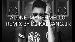 Alone MARSHMELLO remix