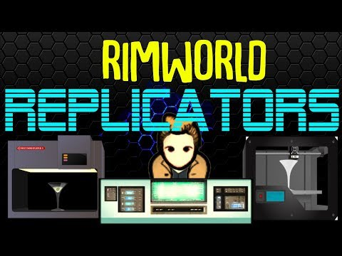 Replicators! Rimworld Mod Showcase