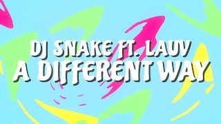 dj snake ft lauv a different way official lyric video