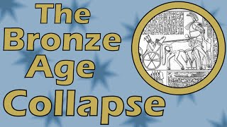 The Bronze Age Collapse (approximately 1200 B.C.E.)