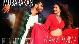 Hawa Hawa E Hawa Boyfriend Bana Le Full Audio Song Arjun Kapoor Ileana D Cruz Mubarakan