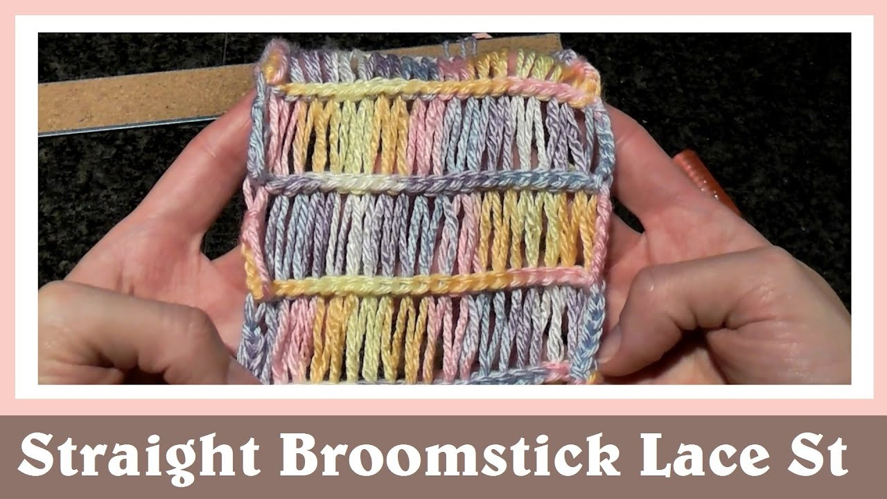 Crochet Simple Straight Broomstick Lace Stitch - YouTube