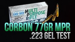 Multi Purpose Rifle: CORBON's 77gr MPR  (TMK) .223 Gel Test