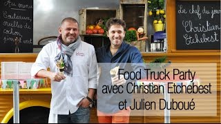 Food Truck Party : la recette street food de Christian Etchebest